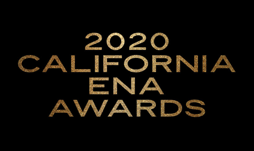 The 2020 California ENA Awards: Now Taking Nominations!